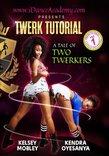 Twerk Tutorial Volume 1