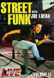 Street Funk with Joe Loera Vol. 2