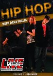 Hip Hop with Dana Foglia Vol. 2
