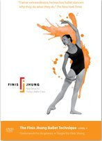 The Finis Jhung Ballet Technique Level 1: Centerwork for Beginners