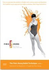 The Finis Jhung Ballet Technique Level 1: Barrework for Beginners