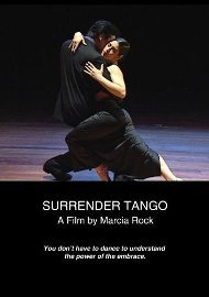 Surrender Tango - A film by Marcia Rock