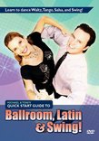 Michael & Toni's Quick-Start Guide to Ballroom, Latin & Swing Dancing