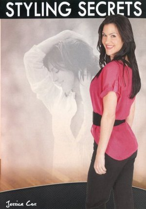 Jessica Cox Styling Secrets Volume 2