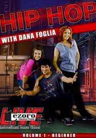 Hip Hop with Dana Foglia - Volume 1
