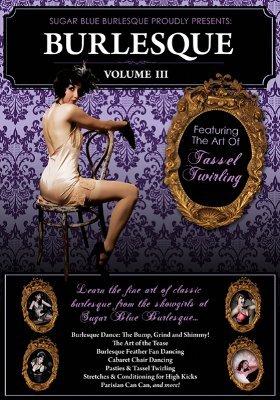 The Art of Burlesque Vol. 3
