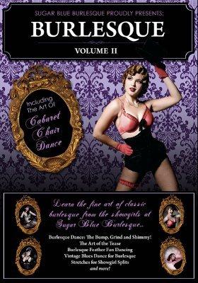 The Art of Burlesque Vol. 2
