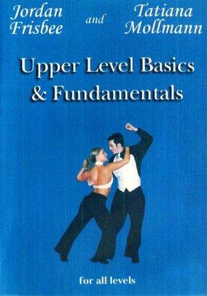 J&T Upper Level Basics & Fundamentals