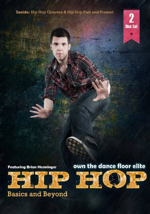 Hip Hop Basics and Beyond Disc 1