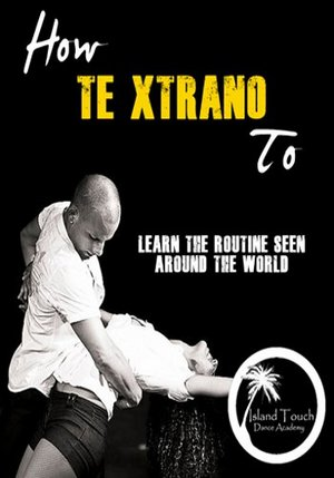Bachata: How to Te Xtrano