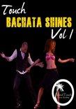 Bachata Shines Vol. 1