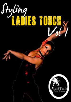 Bachata: Ladies Styling Vol. 1