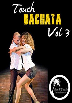 Touch Bachata Vol. 3