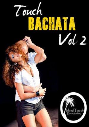 Touch Bachata Vol. 2
