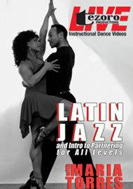 Latin Jazz & Intro to Partnering