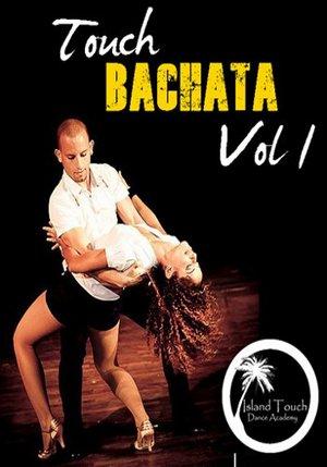 Touch Bachata Vol. 1
