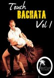 Touch Bachata Vol. 1