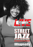 Street Jazz with Rhapsody