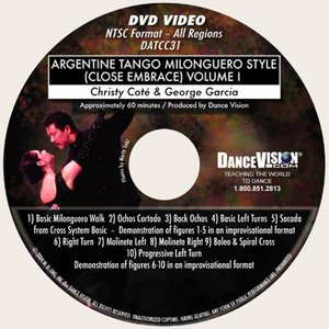 Argentine Tango Milonguero Style (Close Embrace) Vol I