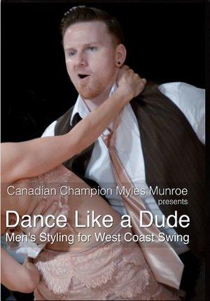 Dance Like a Dude: Men's Styling