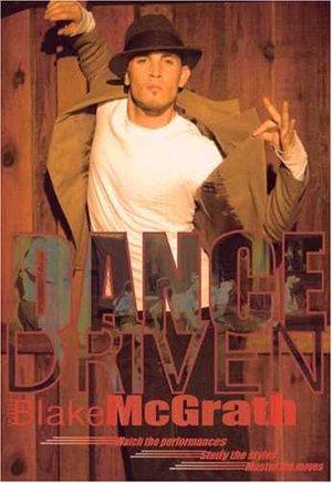 Dance Driven with Blake McGrath