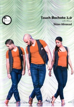 Touch Bachata 2.0 - Shines Advanced