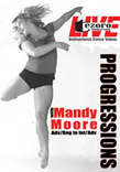 Progressions with Mandy Moore