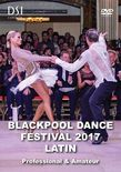 2017 Blackpool Dance Festival DVD / Amateur Latin (Disc 1)