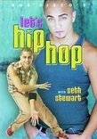 Let's Hip Hop with Seth Stewart