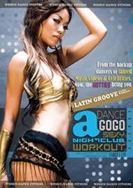 Dance a GoGo: Sexy Latin Groove