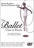 Secrets of Russian Ballet: Take Ballet Class in Russia