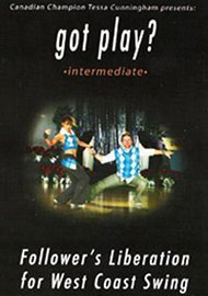 """got play?"" for West Coast Swing: Intermediate"