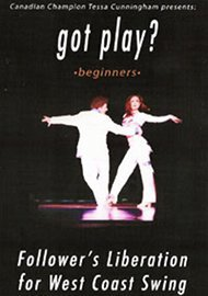 """got play?"" for West Coast Swing: Beginners"