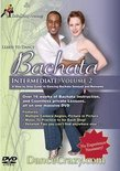 Learn to Dance Bachata - Vol. 2: A Step-By-Step Guide
