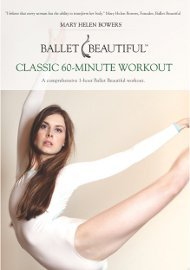 Ballet Beautiful: Classic 60-Minute Workout