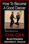 Cha Cha: (Intermediate/Advanced)