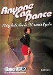 Anyone Can Dance Nightclub Freestyle