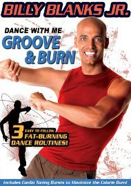 Billy Blanks Jr: Dance With Me Groove & Burn