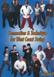 Connection & Technique for West Coast Swing, Vol. 1
