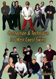 Connection & Technique for West Coast Swing, Vol. 2