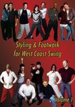 Styling & Footwork for West Coast Swing, Volume 1