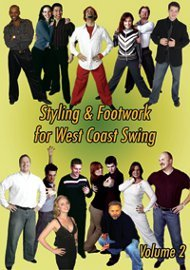 Styling & Footwork for West Coast Swing, Volume 2