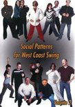 Social Patterns for West Coast Swing, Volume 2