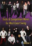 Tricks & Competition Moves for West Coast Swing, Vol. 1