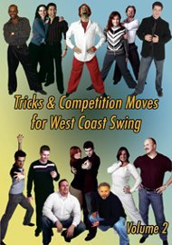 Tricks & Competition Moves for West Coast Swing, Vol. 2