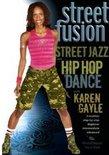 Street Fusion - Street Jazz & Hip Hop Dance