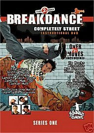 Breakdance: Completely Street Instructional DVD