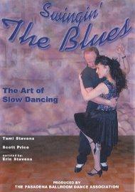 Swingin' The Blues - The Art of Slow Dancing