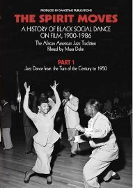 The Spirit Moves: A History of Social Dance on Film, Pt. 1 (EXCP Bronze)