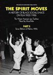 The Spirit Moves: A History of Social Dance on Film, Pt. 2 (EXCP Bronze)